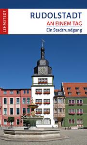 Rudolstadt an einem Tag