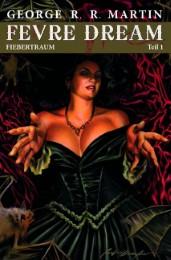 Fevre Dream - Fiebertraum 1