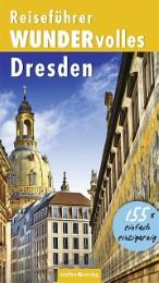 Reiseführer WUNDERvolles Dresden