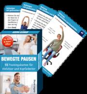 Trainingskarten: Bewegte Pausen für Büro & Home-Office