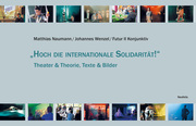 'Hoch die internationale Solidarität!'