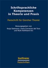Schriftsprachliche Kompetenzen in Theorie und Praxis
