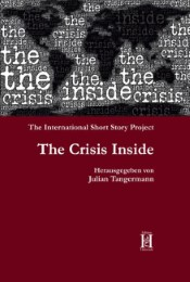 The Crisis Inside - The International Short Story Project