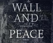 WALL and PEACE