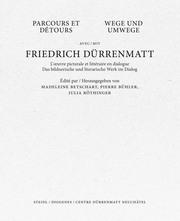 Wege und Umwege mit Friedrich Dürrenmatt/Parcours et détours avec Friedrich Dürrenmatt