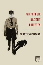 Wie wir die Nazizeit erlebten (Steidl Pocket)
