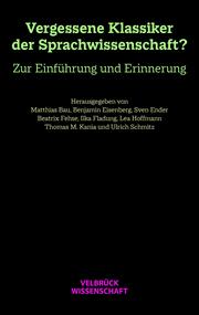 Unvergessene Klassiker der Sprachwissenschaft?