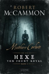 Matthew Corbett und die Hexe von Fount Royal 1