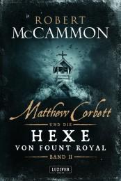 Matthew Corbett und die Hexe von Fount Royal II
