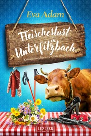 Fleischeslust in Unterfilzbach