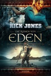 Die Ruinen von Eden