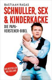 Kinderkacke - Die Papa-Versteher-Bibel