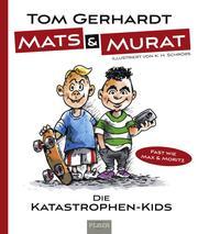 Mats und Murat