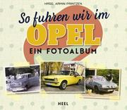 So fuhren wir im Opel