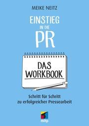 Einstieg in die PR - Das Workbook