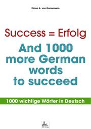 Success = Erfolg - And 1000 more German words to succeed - Cover