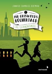 Mr Griswolds Bücherjagd - Die Gefängnisinsel