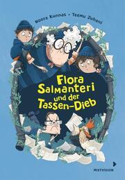 Flora Salmanteri und der Tassen-Dieb Band 2