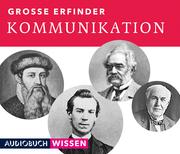 Große Erfinder: Kommunikation