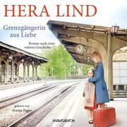 Grenzgängerin aus Liebe (ungekürzt) - Cover