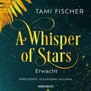 A Whisper of Stars: Erwacht