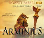 Arminius. Der blutige Verrat