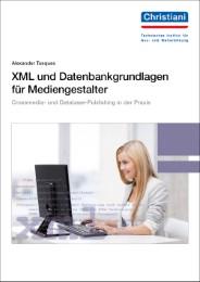 XML und Datenbankgrundlagen für Mediengestalter