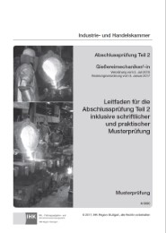 Abschlussprüfung Teil 2 Gießereimechaniker/-in