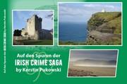 Auf den Spuren der Irish Crime Saga