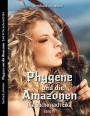 Phygene und die Amazonen