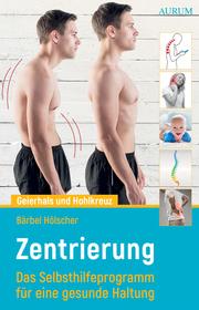 Geierhals und Hohlkreuz - Zentrierung