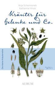 Kräuter für Gelenke und Co.