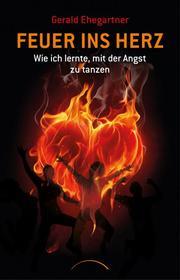 Feuer ins Herz