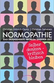 Normopathie - Das drängendste Problem unserer Zeit