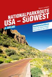 Nationalparkroute USA - Südwest