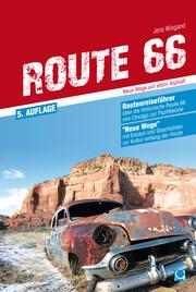 Route 66 - Neue Wege auf altem Asphalt