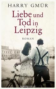Liebe und Tod in Leipzig