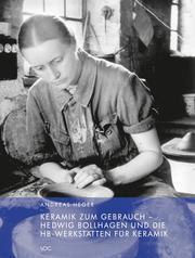 Keramik zum Gebrauch - Hedwig Bollhagen und die HB-Werkstätten für Keramik - Cover