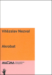 Vítezslav Nezval. Akrobat