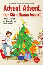 Advent, Advent, der Christbaum brennt