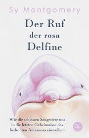 Der Ruf der rosa Delfine - Cover