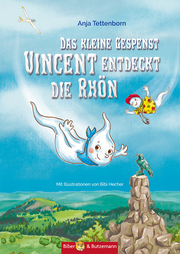 Das kleine Gespenst Vincent entdeckt die Rhön - Cover