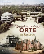Verschwundene Orte in Sachsen - Cover