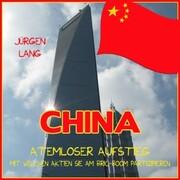 CHINA - Atemloser Aufstieg