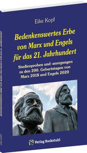 Bedenkenswertes Erbe von Marx und Engels für das 21. Jahrhundert
