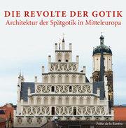 Die Revolte der Gotik