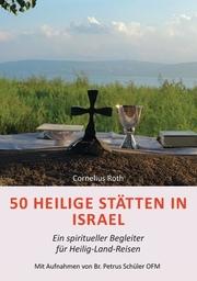 50 Heilige Stätten in Israel