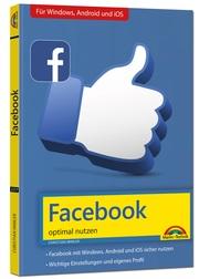 Facebook - optimal nutzen - Alle wichtigen Funktionen erklärt - Tipps & Tricks