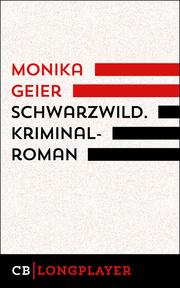 Schwarzwild. Bettina Bolls vierter Fall