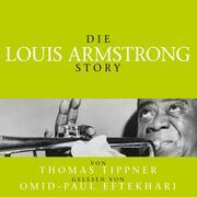 Die Louis Armstrong Story - Biografie